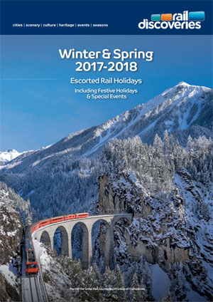 Winter & Spring Escorted Rail Holidays 2017/18
